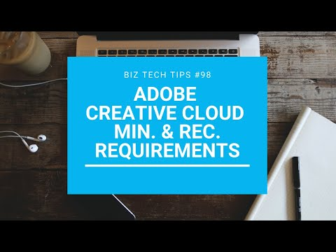 Adobe Creative Cloud Minimum And Recommended Requirements