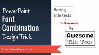 PowerPoint Font Combination  Design Trick