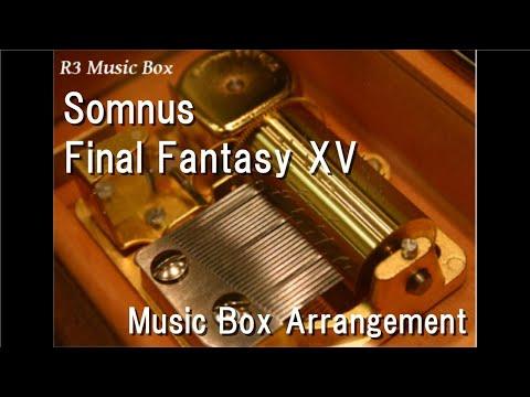 SomnusFinal Fantasy XV  Box