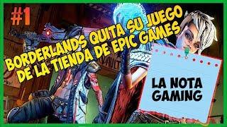 Borderlands 3 Quita Su Juego De La Tienda De Epic Games Store | LA NOTA GAMING |
