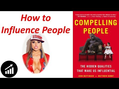 #72 - Compelling People: The Hidden Qualities That Make Us Influential