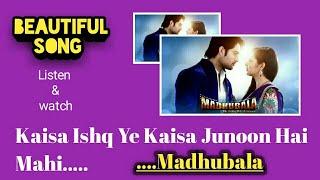 Kaisa Ishq Ye Kaisa Junoon Hai Mahi - TV serial Madhubala song - Colours TV