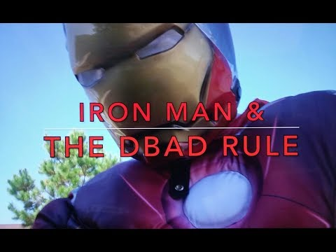 Iron Man & the DBAD Rule