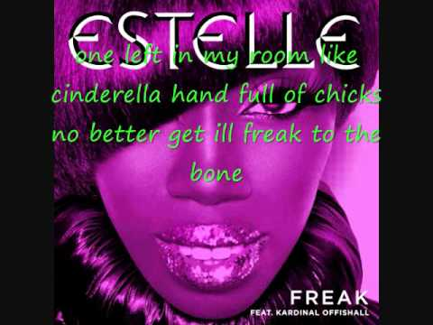 Freak- Estelle Ft. Kardinal Offishall (Lyrics)