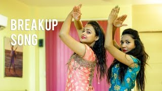 Breakup Song | Ae Dil hai Mushkil | Dance Choreography | Aditi and Bhawna