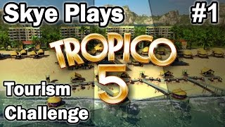 Tropico 5: Tourism Challenge #1 ►Getting Started◀ Gameplay/Tips Tropico 5