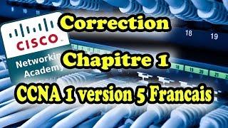 correction ccna 1 chapitre 1 v5 francais