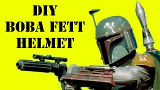 How to Make Boba/Jango Fett's Helmet (DIY)