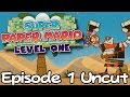 """UNCUT Super Paper Mario: Level One [1] """"Chunked"""""""