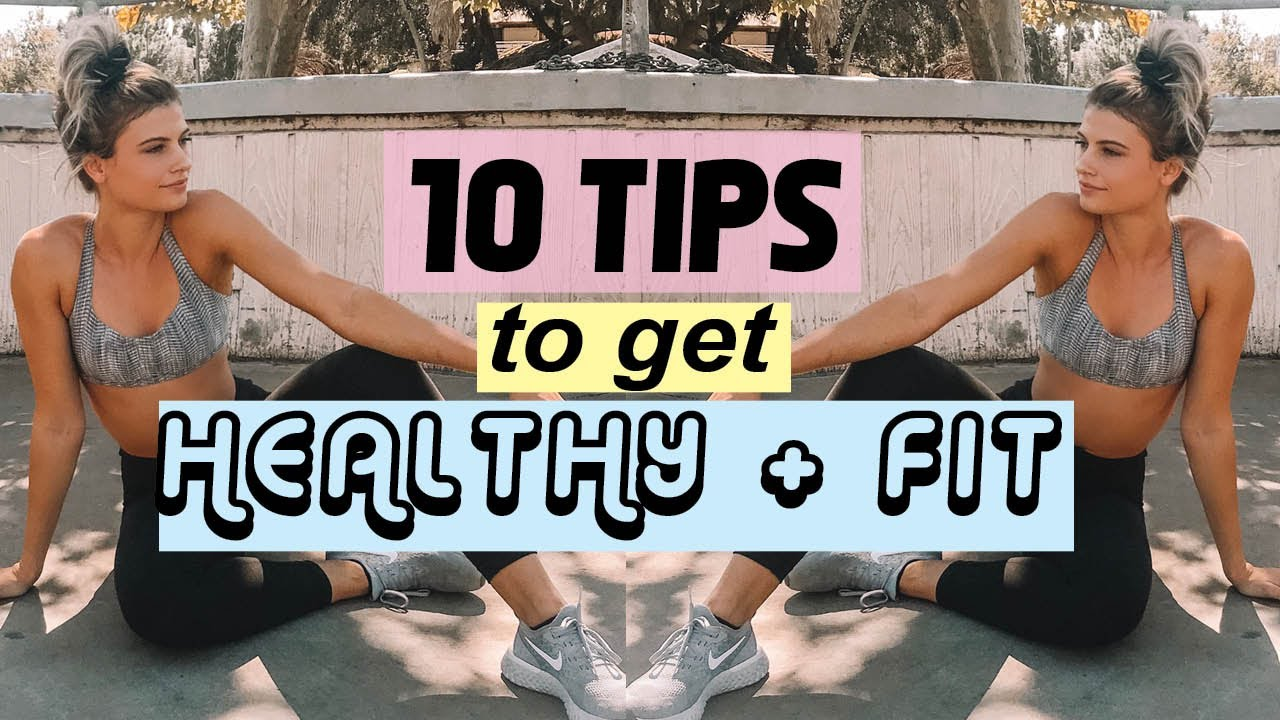 How To Live A Healthy Lifestyle | Tips to get Fit