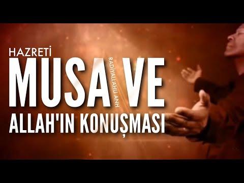 Allah ve Musa (s.a)'ın Konuşması! (Etkileyici Bir Mesaj!)