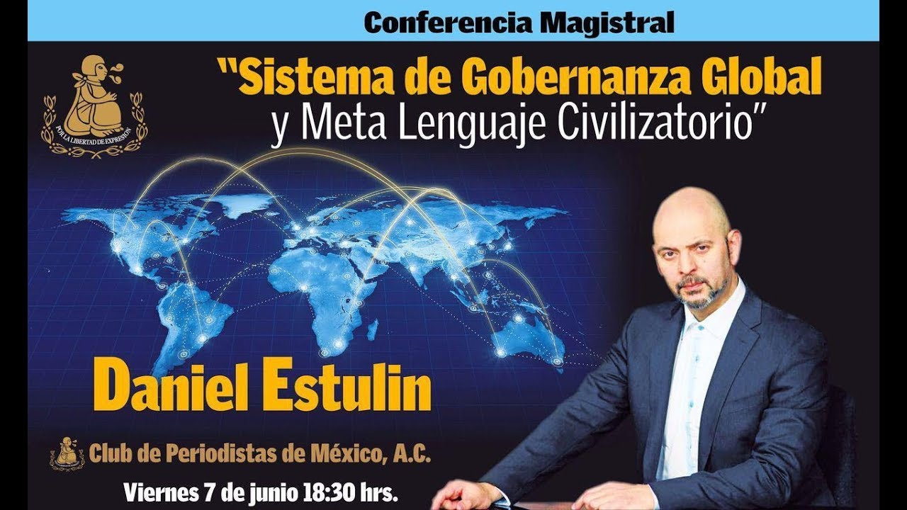 """Daniel Estulin: #ClubDePeriodistasDeMexico 7/6/19 """
