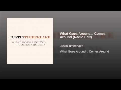What Goes Around... Comes Around (Radio Edit)