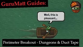 Perimeter Breakout [Solo/Multiplayer] - GuruMatt Guides: Dungeons & Duct Tape - The Escapists 2