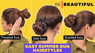3 Easy SUMMER Bขn Hairstyles | Volume Boosting Hairstyles For Oily & Greasy Hair | Be Beautiful