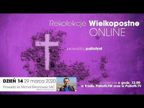 Rekolekcje Wielkopostne ONLINE - dzień 14 (29 marca 2020)