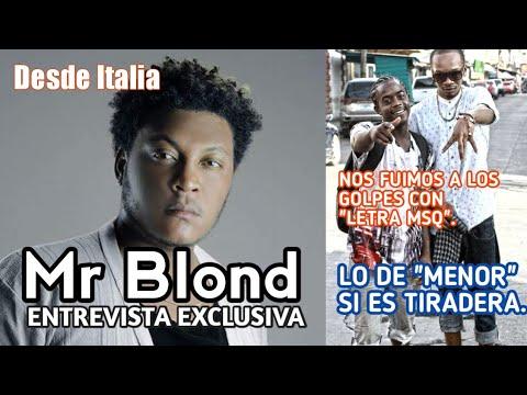 """""""MR Blond"""" Arremete Contra """"Letra Musiq"""" Y """"Menor Menor"""" En Entrevista VIP SIN CENSURA Desde ITALIA."""