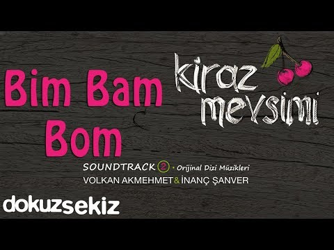 Bim Bam Bom - Volkan Akmehmet & İnanç Şanver (Cherry Season) (Kiraz Mevsimi Soundtrack 2)