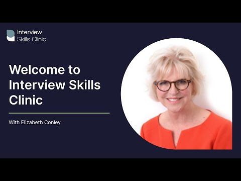 Interview Skills Clinic - Welcome