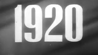1920, Летопись полувека. Сериал из 50-и фильмов, поставленных к юбилею СССР - 1967 г.