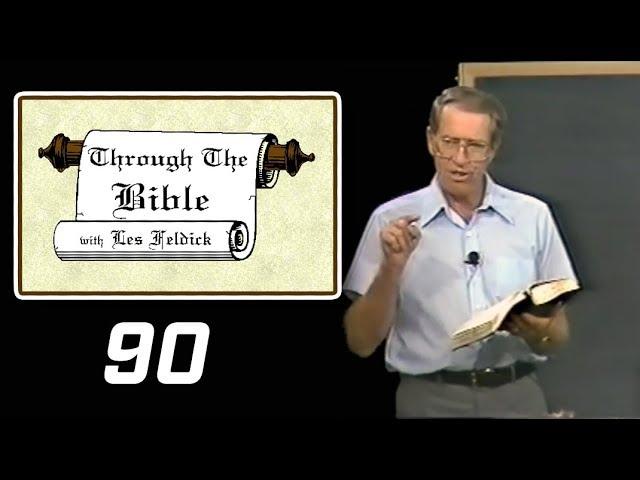[ 90 ] Les Feldick [ Book 8 - Lesson 2 - Part 2 ] Manna: God's Grace Saves Us and Keeps Us: Ex 16-19
