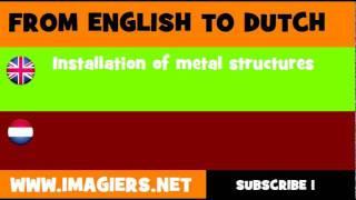 NEDERLANDS = ENGELS = Installeren van metalen constructies