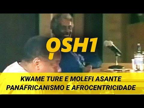 Kwame Ture e Molefi Asante - Pan Africanismo e Afrocentricidade (A África e o Futuro)