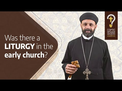 Was there a liturgy in the early Church?