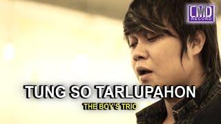 TUNG SO TARLUPAHON THE BOYS TRIO VOL 1 MP3