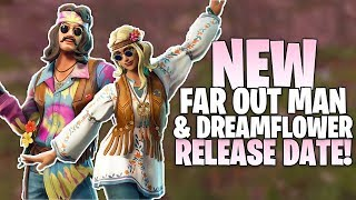 Fortnite Far Out Man & Dreamflower Skins Release Date - Skin Info