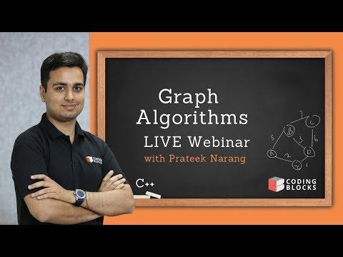 Graph Algorithms LIVE Webinar [Hinglish] - Prateek Narang, Coding Blocks