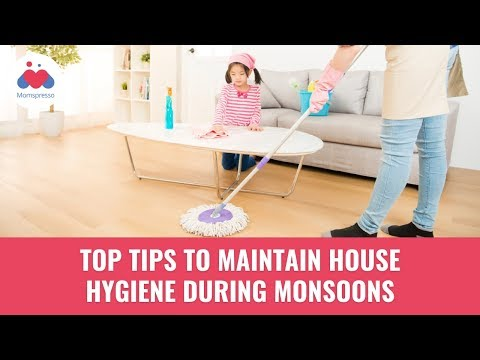 Top Tips To Maintain House Hygiene During Monsoons