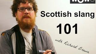 Scottish slang 101 with Richard Brown
