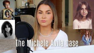 SOLVED: The Michele Avila Case