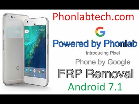 Google Pixel, Nexus 6p, and Nexus 5X FRP Bypass on Android 7