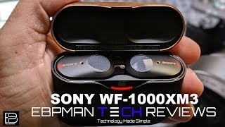 Sony WF-1000XM3 Review!  First True Wireless Active Noise Cancelling Earbuds