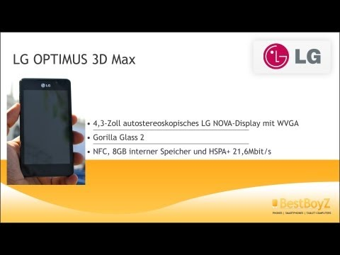 #MWC | Hands-on: LG OPTIMUS 3D Max | BestBoyZ