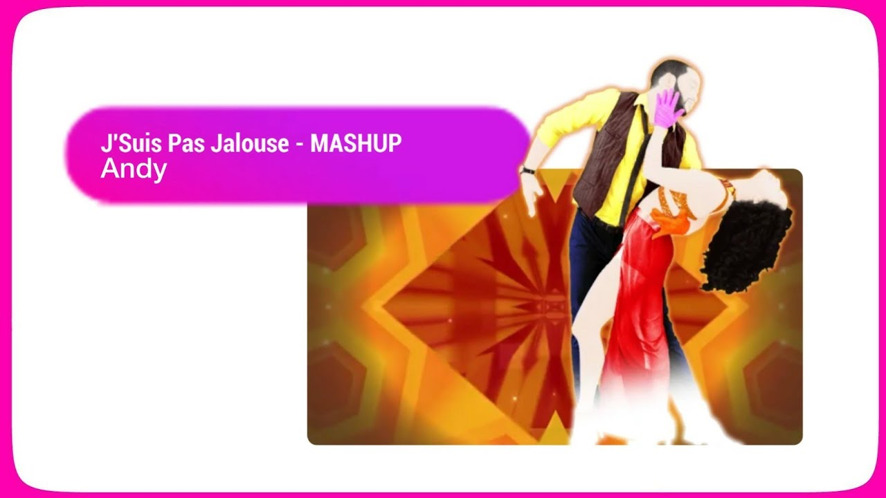 J'Suis Pas Jalouse (Mashup) by Andy