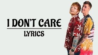 Ed Sheeran & Justin Bieber - I don't care [LYRICS] - Hey Lyrics!