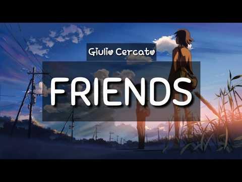 FRIENDS •Giulio Cercato• [Lyric Video]
