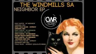 The Windmills SA feat. Kwetsi - Neighbor (Original Mix)