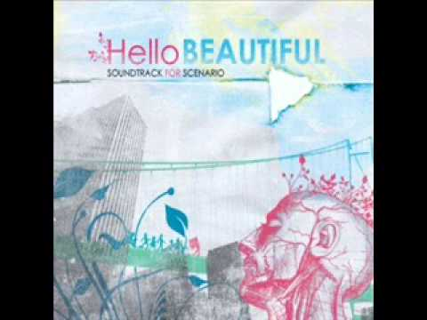Hello Beautiful - Soundtrack For Scenario (FULL ALBUM)