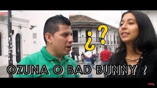 Ozuna Ft. Bad Bunny EN LA CALLE ?