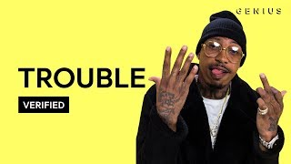 "Trouble ""Come Thru"" Official Lyrics & Meaning 