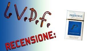 L.V.D.F.: Recensione Prestige Full Flavour