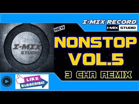 NEW!!  แดนซ์สุดมันส์  NONSTOP 5  i-MixStudio  (FREE DL )