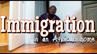 Download Clifford Owusu Comedy - In An African Home: Immigration!!! (Clifford Owusu)