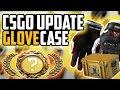 GLOVE CASE! CS:GO Update! ( Skin Showcase / Review & Map Updates)