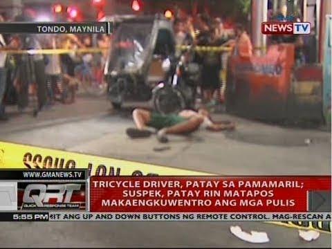 QRT: Tricycle driver, patay sa pamamaril; suspek, patay rin matapos makaengkwentro ang mga pulis