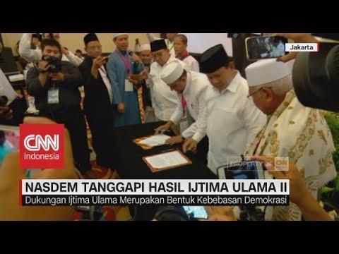 PKS, Nasdem & Tim Kampanye Jokowi Tanggapi Hasil Ijtima Ulama II